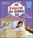 Six in a bed. Impara l'inglese divertendoti. Livello 1