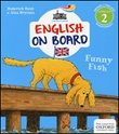 Funny fish. Impara l'inglese divertendoti. Livello 2