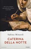 Caterina della notte Libro di  Sabina Minardi