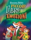 Il piccolo libro delle emozioni Libro di  Geronimo Stilton