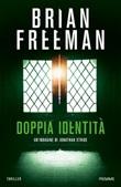 Doppia identità Libro di  Brian Freeman