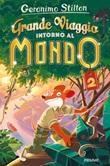 Grande viaggio intorno al mondo 2 Libro di  Geronimo Stilton