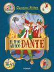 Il mio amico Dante Libro di  Geronimo Stilton