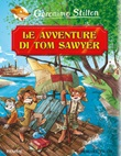 Le avventure di Tom Sawyer di Mark Twain Ebook di  Geronimo Stilton