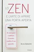 Lo zen e l'arte di aprire una porta aperta Ebook di  Bruno Ballardini
