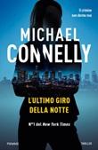 L' ultimo giro della notte Ebook di  Michael Connelly