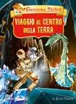 Viaggio al centro della terra da Jules Verne Ebook di  Geronimo Stilton