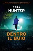 Dentro il buio Ebook di  Cara Hunter