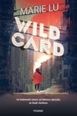 Wildcard Ebook di  Marie Lu