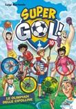 Le Olimpiadi delle Cipolline. Supergol! Ebook di  Luigi Garlando