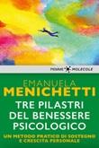 Tre pilastri del benessere psicologico Ebook di  Emanuela Menichetti