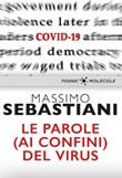 Le parole (ai confini) del virus Ebook di  Massimo Sebastiani