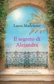 Il segreto di Alejandra Ebook di  Laura Madeleine