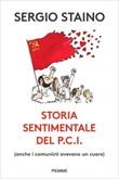 Storia sentimentale del P.C.I. (anche i comunisti avevano un cuore) Ebook di  Sergio Staino