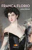 Franca Florio Ebook di  Anna Pomar