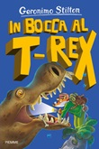 In bocca al T-Rex Ebook di  Geronimo Stilton