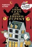 Lo strano caso della libreria Dupont Ebook di  Fabrizio Altieri