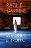 La moglie di troppo Ebook di  Rachel Hawkins