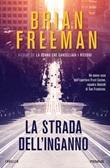 La strada dell'inganno Ebook di  Brian Freeman