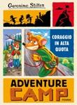 Coraggio in alta quota. Adventure camp Ebook di  Geronimo Stilton