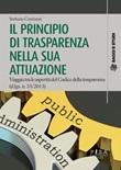 Il principio di trasparenza nella sua attuazione. Viaggio tra le asperità del Codice della trasparenza (d.lgs. n. 33/2013) Ebook di  Stefania Cantisani