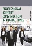 Professional identity construction in digital times Ebook di