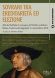 Sovrani tra ereditarietà ed elezione. Atti del settimo Convegno di diritto nobiliare (Roma, 14 novembre 2018) Ebook di