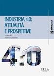Industria 4.0: attualità e prospettive Ebook di