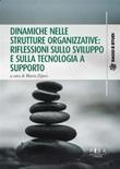 Dinamiche nelle strutture organizzative: riflessioni sullo sviluppo e sulla tecnologia a supporto Ebook di