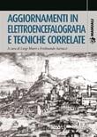 Aggiornamenti in elettroencefalografia e tecniche correlate Ebook di  Luigi Murri, Ferdinando Sartucci