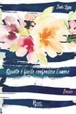 Quanto è facile confondere l'amore Libro di  Paola Zugna