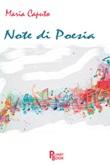 Note di poesia Libro di  Maria Caputo