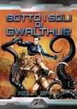 Sotto i soli di Gwalthur Ebook di Mala Spina,Mala Spina