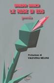 Le rose di Eos. Nuova ediz. Libro di  Sandra Manca