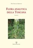 Flora analitica della Toscana. Vol. 7: Libro di  Pier Virgilio Arrigoni