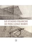 Lo stadio Franchi di Pier Luigi Nervi Libro di
