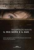 Il mio nome e il suo Ebook di  Rhiannon Navin