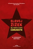 Dal punto di vista comunista. Trentacinque interventi inattuali Libro di  Slavoj Zizek