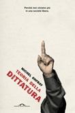 Teoria della dittatura. Preceduto da «Orwell e l'impero di Maastricht» Libro di  Michel Onfray