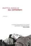 Gli affamati Ebook di  Mattia Insolia