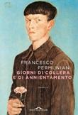 Giorni di collera e di annientamento Ebook di  Francesco Permunian