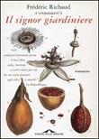 Il signor giardiniere Ebook di  Frédéric Richaud