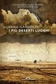 I più deserti luoghi Libro di  Silvana Gandolfi