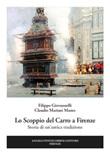 Lo scoppio del carro a Firenze. Storia di un'antica tradizione Libro di  Filippo Giovannelli, Claudio Mariani Manes