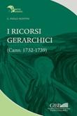 I ricorsi gerarchici. (Cann. 1732-1739) Libro di  Gian Paolo Montini