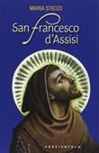 San Francesco d'Assisi Libro di  Maria Sticco