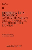 L'impresa è un romanzo. Attraversamenti nella narrativa sul mondo del lavoro Libro di  Luca Vignaga