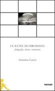 La icone di Hiroshima Libro di  Annarita Curcio