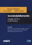 Sovraindebitamento. Legge 3/12 e casi pratici Libro di  Laura Girelli, Matteo Marini, Monica Pagano