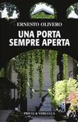Una porta sempre aperta Libro di  Ernesto Olivero